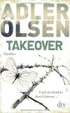 TAKEOVER von Jussi Adler-Olsen