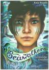 Seawalkers. Gefährliche Gestalten