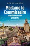 Madame le Commissaire und die Frau ohne Gedächtnis