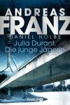 Julia Durant. Die junge Jägerin