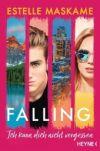 Falling. Ich kann dich nicht vergessen