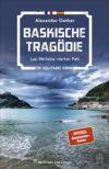 Baskische Tragödie