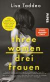 Three Women. Drei Frauen