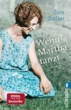 Wenn Martha tanzt