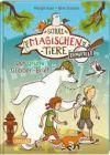 Die Schule der magischen Tiere ermittelt: Der grüne Glibber-Brief