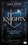 Knights. Ein gefährliches Vermächtnis