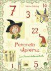 Petronella Apfelmus. Das Adventskalenderbuch