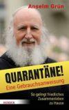 Quarantäne! Eine Gebrauchsanweisung