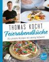 Thomas kocht. Feierabendküche