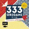 333 Origami. Faszination Japan
