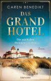 Das Grand Hotel. Die nach den Sternen greifen