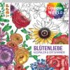 Colorful World. Blütenliebe
