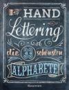 Handlettering. Die 33 schönsten Alphabete mit Rahmen, Ornamenten und Bordüren