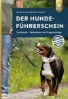 Der Hundeführerschein. Das Original