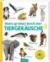 Mein großes Buch der Tiergeräusche
