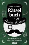 Das Rätselbuch des Arsène Lupin